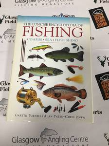Preloved Book The Concise Encyclopedia of Fishing - G. Purnell A. Yates C. Dawn - Used