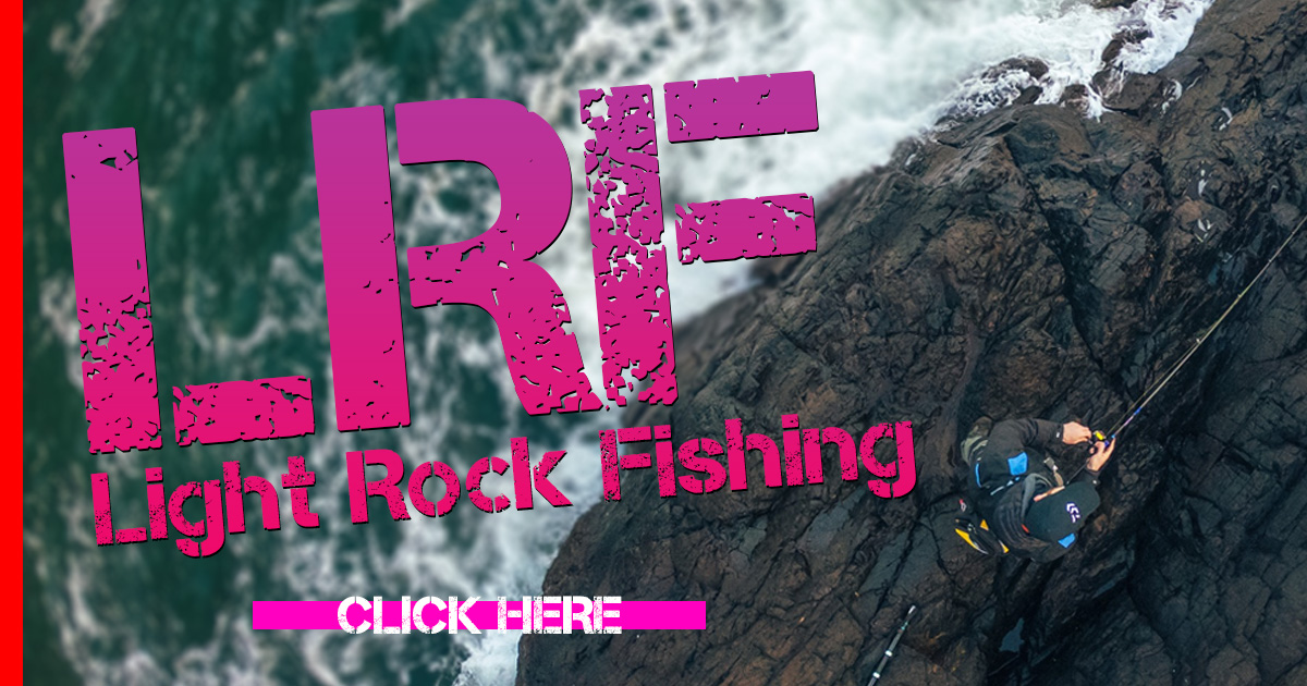 LRF (Light Rock Fishing) & HRF