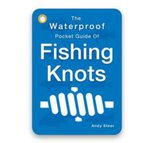 Angling Knots Waterproof Pocket Guide To Fishing Knots