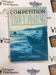 Book Preloved - Competition Trout Fishing - Chris Ogborne - Used