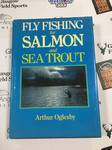 Book Preloved - Fly Fishing for Salmon and Sea Trout - Arthur Oglesby - Used