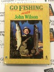 Preloved Book Go Fishing with John Wilson - Used