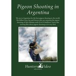 Hunters Video Pigeon Shooting Argentina