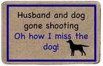"Just Fish ""Oh How I Miss The Dog"" Shooting Doormat"