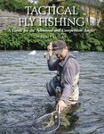 Just Fish Tactical Fly Fishing