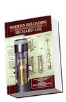 Modern Reloading Book by Richard Lee