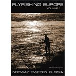 Flyfishing Europe Vol 1: Norway, Sweden, Russia